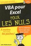 John Walkenbach - VBA pour Excel pour les nuls.