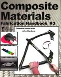 John Wanberg - Composite Materials - Fabrication Handbook 3.