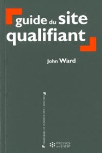 John Ward - Guide du site qualifiant.