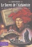 John Ward - Le destin de la pierre Tome 1 : Le secret de l'alchimiste.