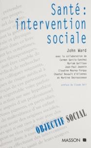 John Ward et  Collectif - Santé - Intervention sociale.