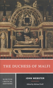 John Webster - The Duchess of Malfi.