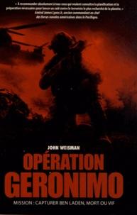 John Weisman - Opération Geronimo.