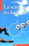 John Wesson - La science du football.