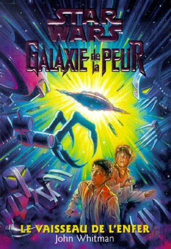 Couverture de Galaxie de la peur t.10 ; le vaisseau de l'enfer
