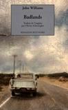 John Williams - Badlands - Un voyage à travers le rêve américain.