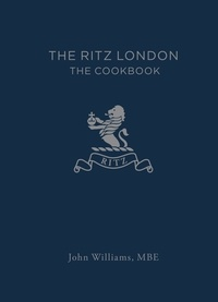 John Williams - The Ritz London - The Cookbook.