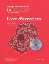 Biologie moléculaire de la cellule- Livre d'exercices - John Wilson | Showmesound.org