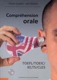 John Wisdom et Florent Gusdorf - Compréhension orale - TOEFL/TOEIC/IELTS/CLES. 1 CD audio MP3