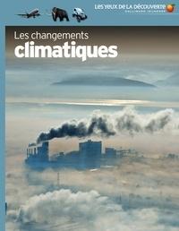 John Wodward et Matthieu Combe - Les changements climatiques.