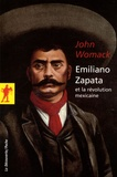 John Womack - Emiliano Zapata et la révolution mexicaine.