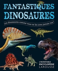John Woodward - Fantastiques dinosaures.