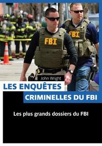 John Wright - Les enquêtes criminelles du FBI.
