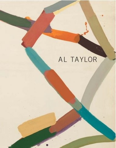 John Yau - Al Taylor - Early Paintings.