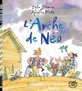 John Yeoman et Quentin Blake - L'arche de Néo.