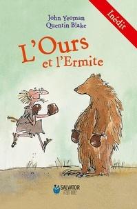John Yeoman et Quentin Blake - L'ours et l'ermite.