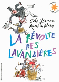 John Yeoman et Quentin Blake - La révolte des lavandières.