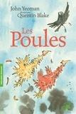 John Yeoman et Quentin Blake - Les poules.