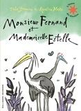 John Yeoman et Quentin Blake - Monsieur Fernand et Mademoiselle Estelle.