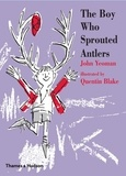 John Yeoman et Quentin Blake - The Boy Who Sprouted Antlers.