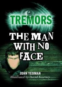 John Yeoman et David Kearney - The Man With No Face - Tremors.
