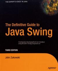 The Definitive Guide to Java Swing - John Zukowski   Showmesound.org