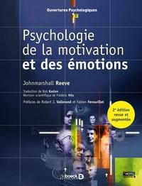 Johnmarshall Reeve - Psychologie de la motivation et des émotions.