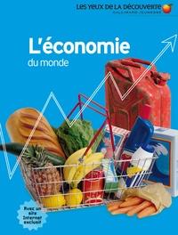 Johnny Acton et David Goldblatt - L'économie du monde.