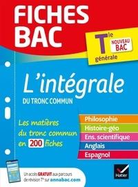 Johnny Brousmiche et David Bédouret - L'intégrale du tronc commun Tle générale.