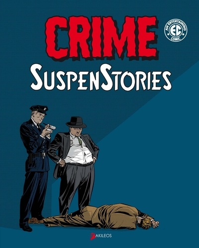 Johnny Craig et Bill Gaines - Crime suspenstories - Tome 1.