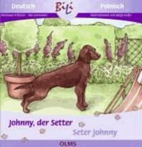 Johnny, der Setter /Seter Johnny - Deutsch-polnische Ausgabe.
