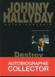 Johnny Hallyday - Destroy 2000 - Autobiographie.