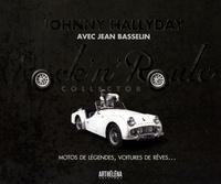 Johnny Hallyday - Rock'n'Roule - Motos de légendes, voitures de rêves.... 1 DVD