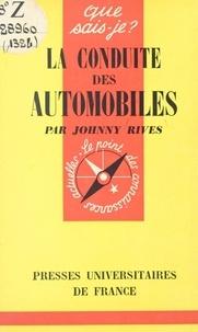 Johnny Rives et Paul Angoulvent - La conduite des automobiles.