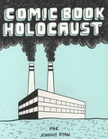 Johnny Ryan - Comic book Holocaust.