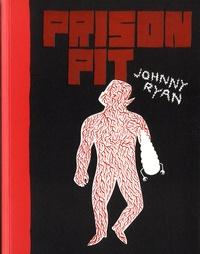 Johnny Ryan - Prison pit Tome 1 : .