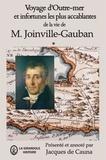 Joinville-Gauban - Voyage d'Outre-mer et infortunes les plus accablantes de la vie.