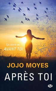 Jojo Moyes - Après toi.