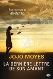 Jojo Moyes - La dernière lettre de son amant.