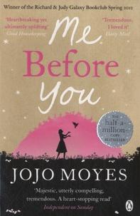 Jojo Moyes - Me Before You.