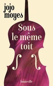 Ebook téléchargement gratuit de recherche Sous le même toit  in French 9782820528674