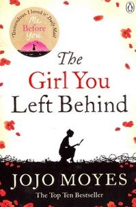 Jojo Moyes - The Girl You Left Behind.