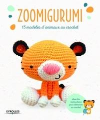 Deedr.fr Zoomigurumi - 15 modèles d'animaux au crochet Image