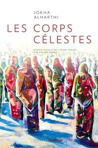 Jokha Alharthi - Les corps célestes.