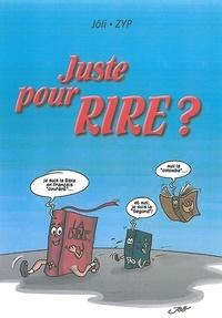 Jôli et  Zyp - Juste pour rire ?.