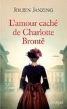 Jolien Janzing - L'amour caché de Charlotte Brontë.