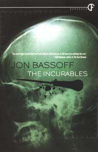 Jon Bassoff - The Incurables.