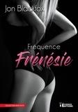 Jon Blackfox - Fréquence frénésie.