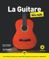 Jon Chappell et Mark Phillips - La Guitare pour les nuls.