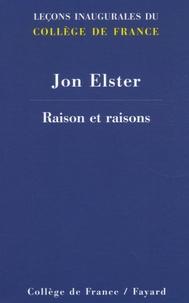 Jon Elster - Raison et raisons.
